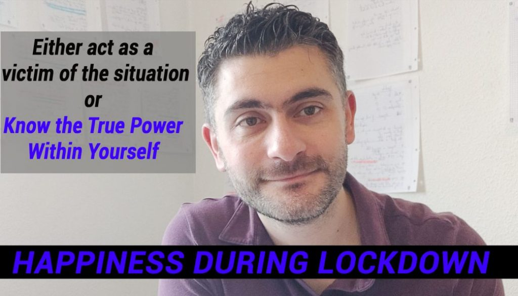 Happiness during Lockdown – Quora answered question (The Happiness Within)